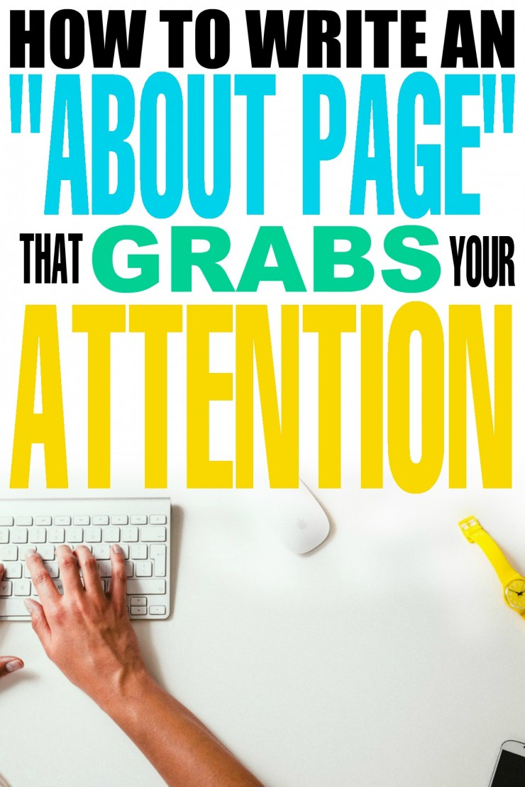 How to Write an About Page that Grabs Your Attention