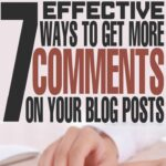 7 Effective Ways to Get More Comments on your Blog Posts