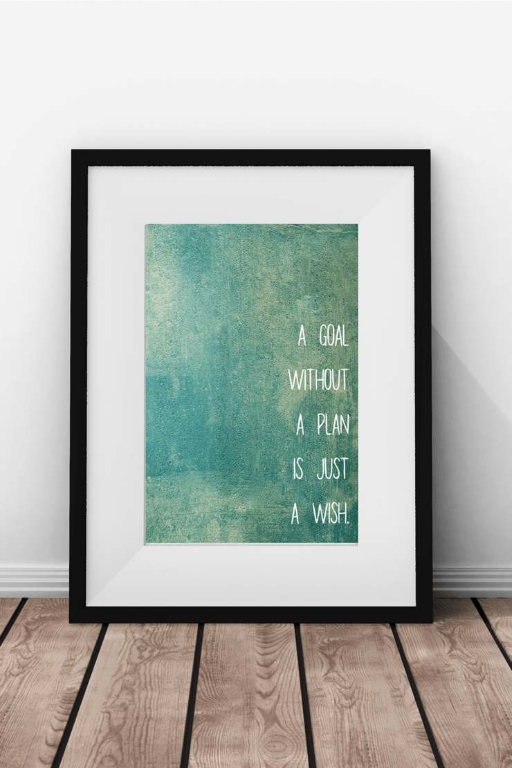 Free inspirational printable wall art goals frugal mom eh for Third party wall notice