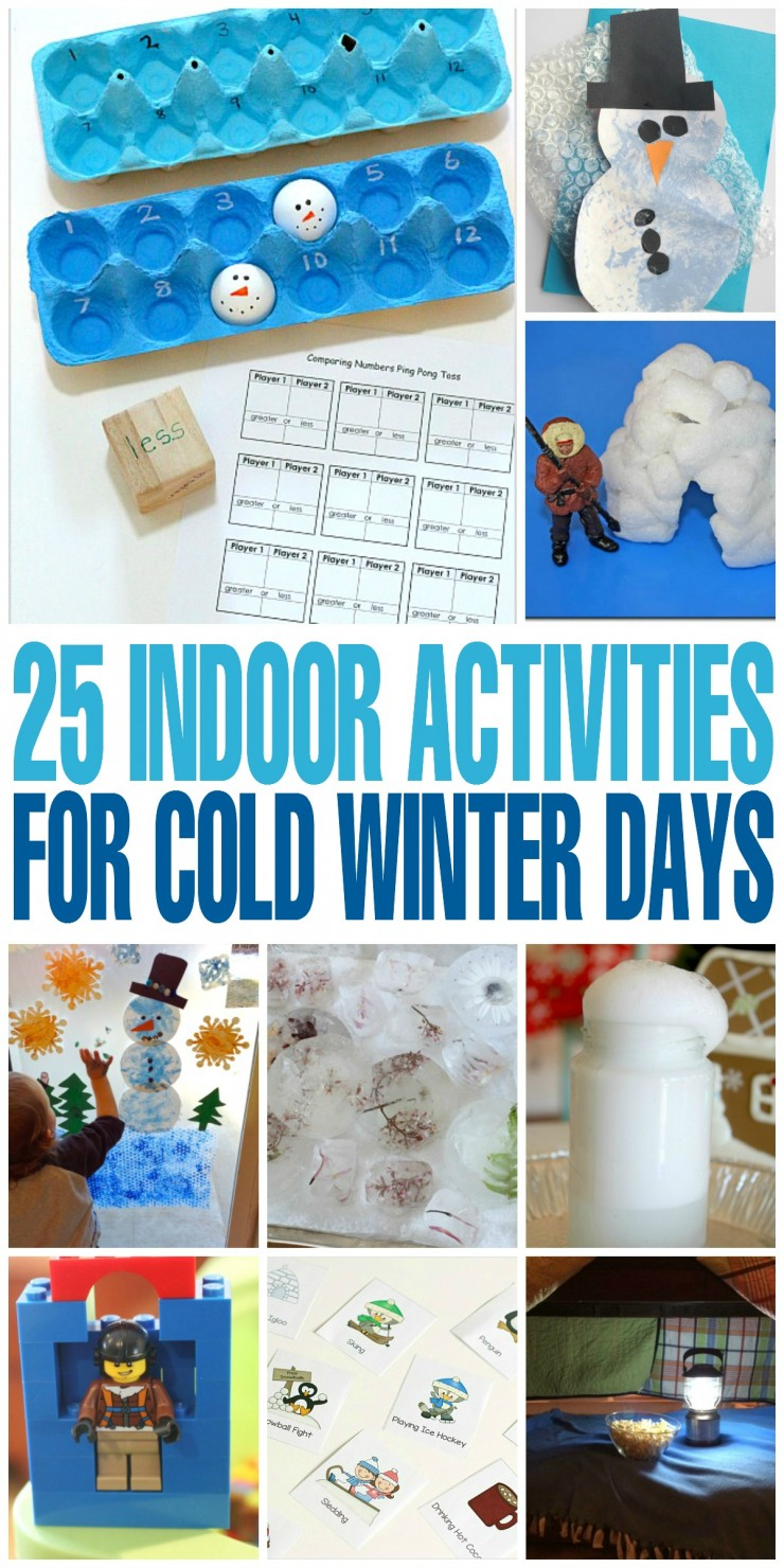 25 Indoor Activities for Cold Winter Days. Keep children busy indoors with these fun winter themed boredom busters!