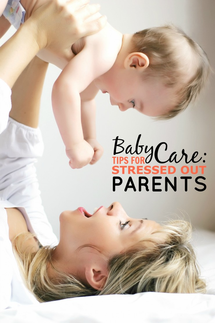 Baby Care: Tips for Stressed Out Parents with a newborn. It doesn't have to be this hard! Learn how to cope and deal with it with these savvy tips from a mom who has been there!