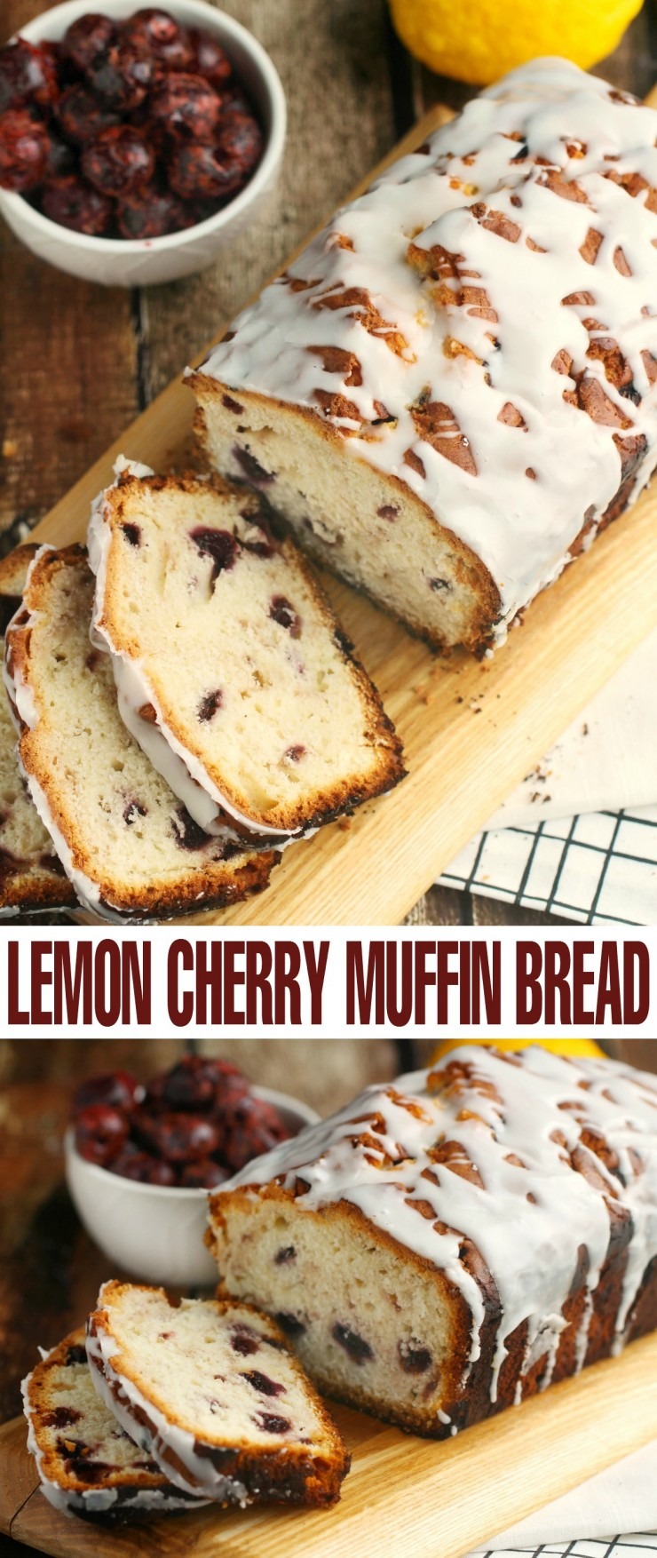 This Cherry-Lemon Muffin Bread is full of flavour and the same great texture you find in a muffin but with the convenience of a quick bread. It is delicious for breakfast or really any time of the day.