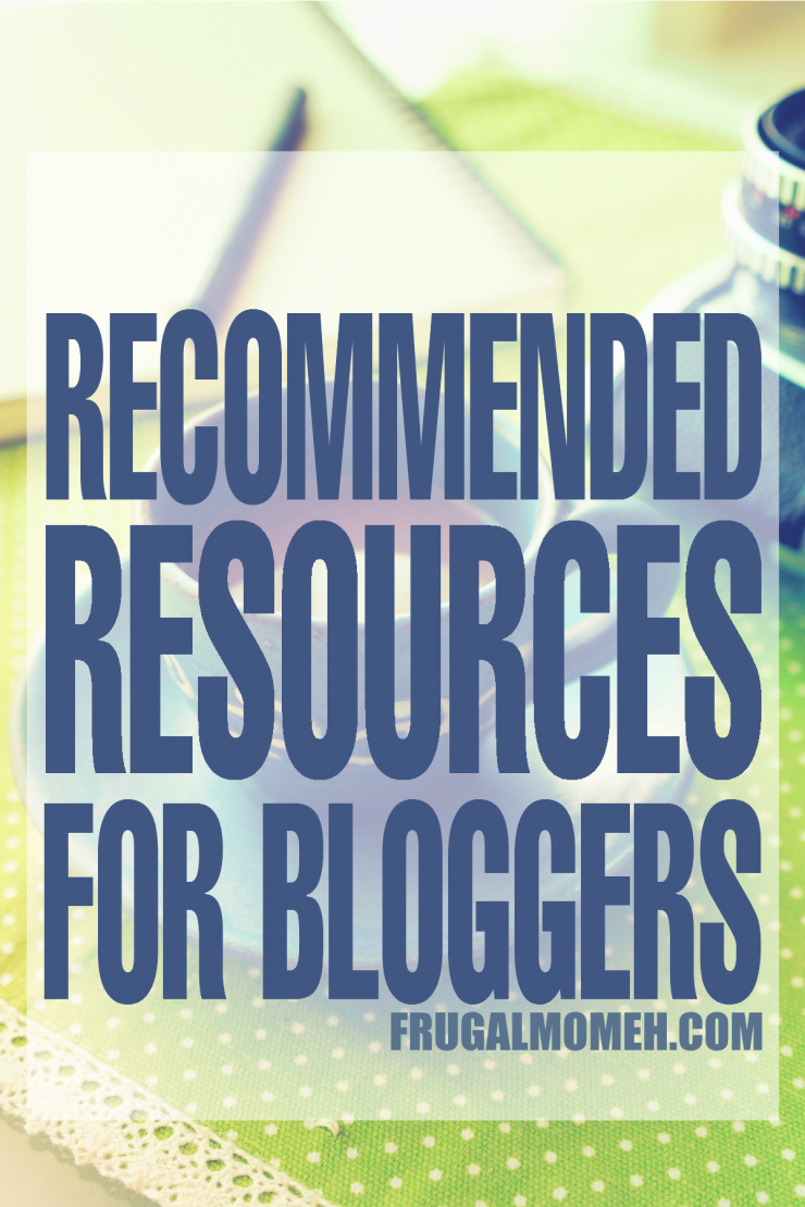Recommended resources for bloggers from must-have tools to e-books and courses that will propel your business and pageviews!