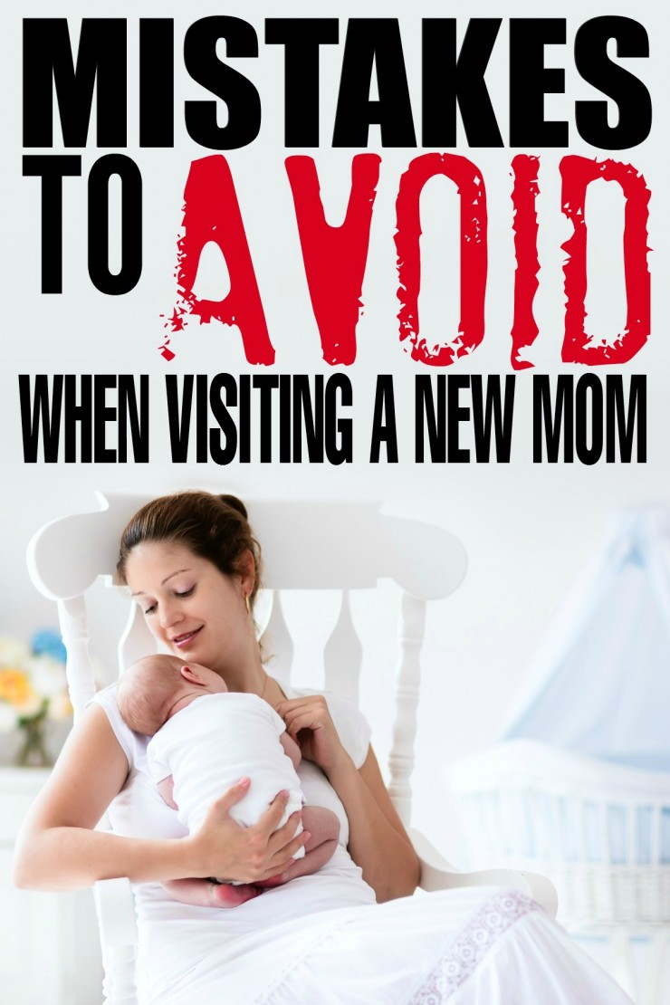 Mistakes To Avoid When Visiting A New Mom and their newborn baby girl or baby boy