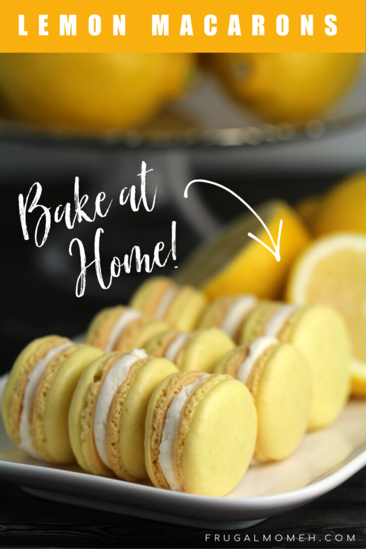 Lemon Macaron Recipe How To Make Macarons Frugal Mom Eh