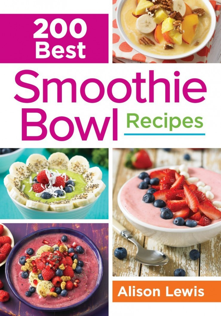 200 Best Smoothie Bowl Recipes by Alison Lewis + Upside-Down Apple Pie Smoothie Bowl Recipe