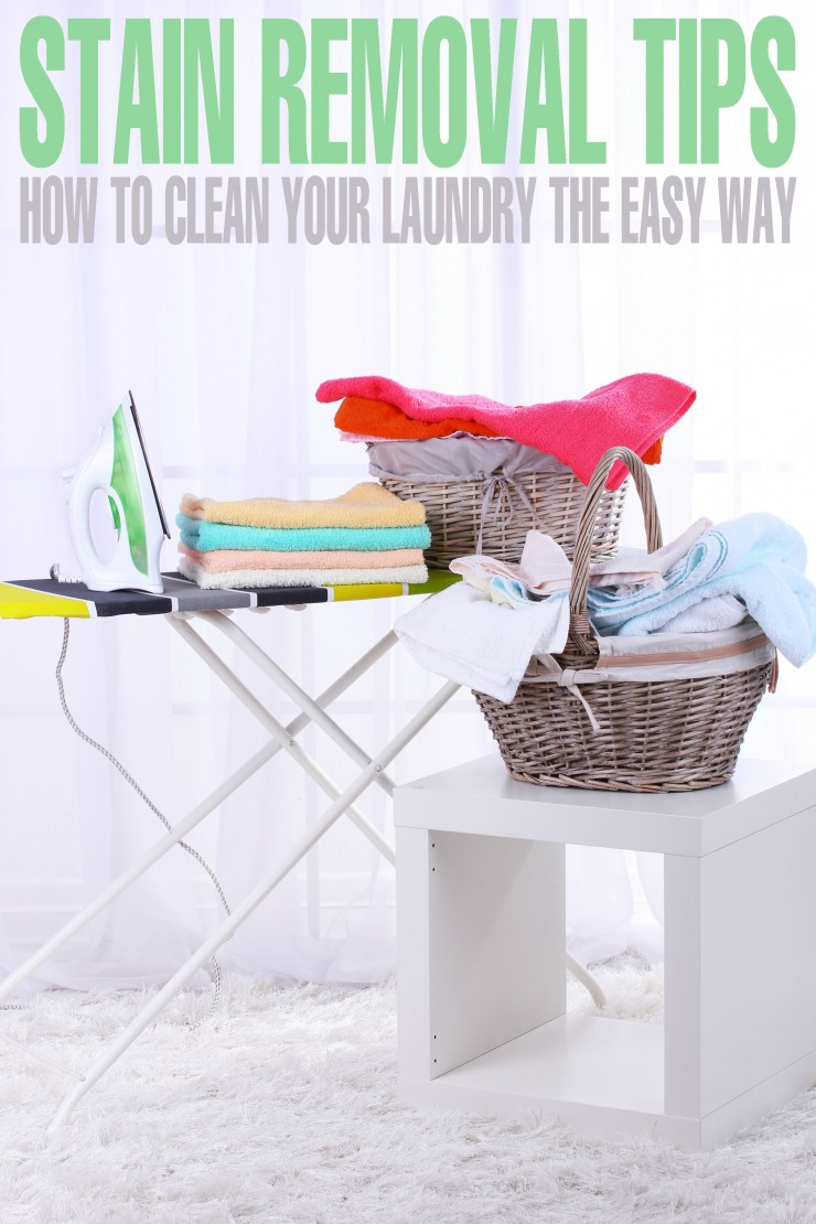 Stain Removal Tips: How to Clean Your Laundry the Easy Way