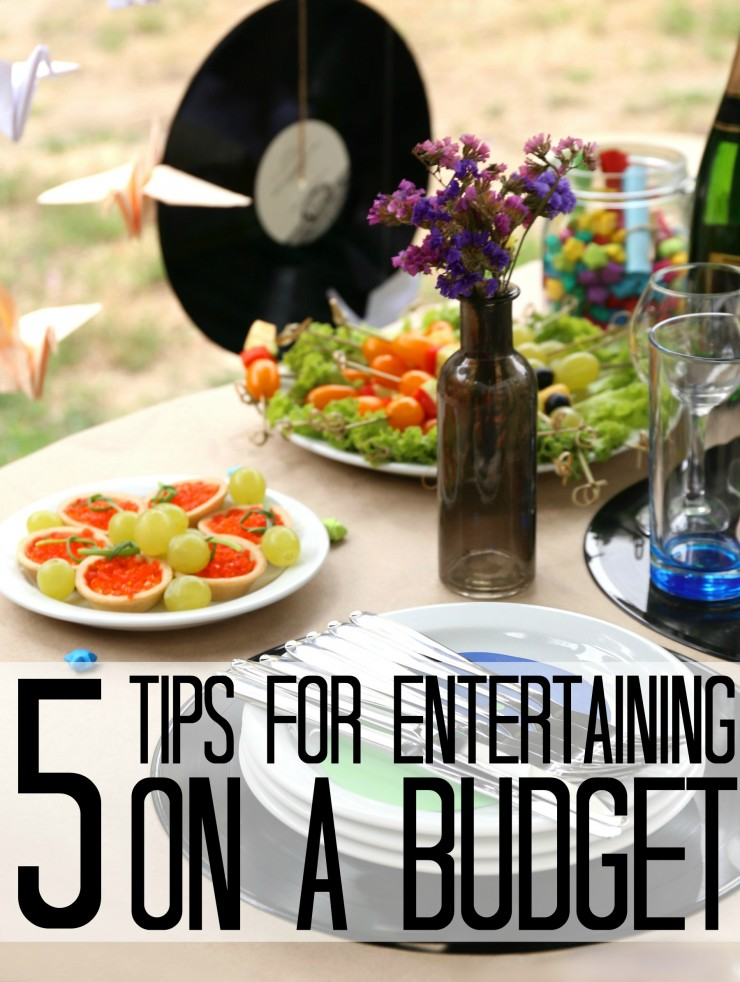 5 Tips for Entertaining on a Budget so you can throw a party without breaking the bank! You will find simple but effective frugal living tips in this post!