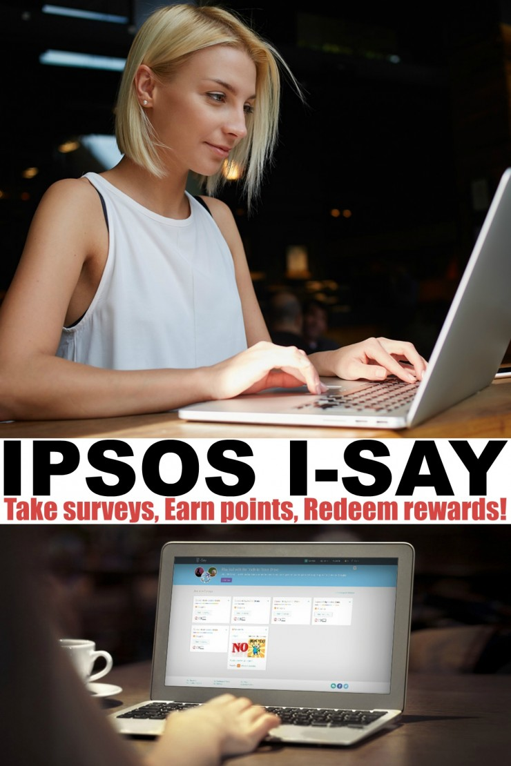Are you interested in earning gift cards, and love the idea of influencing the big decision markers? You can do that with Ipsos i-Say: Take surveys, Earn points, Redeem rewards!