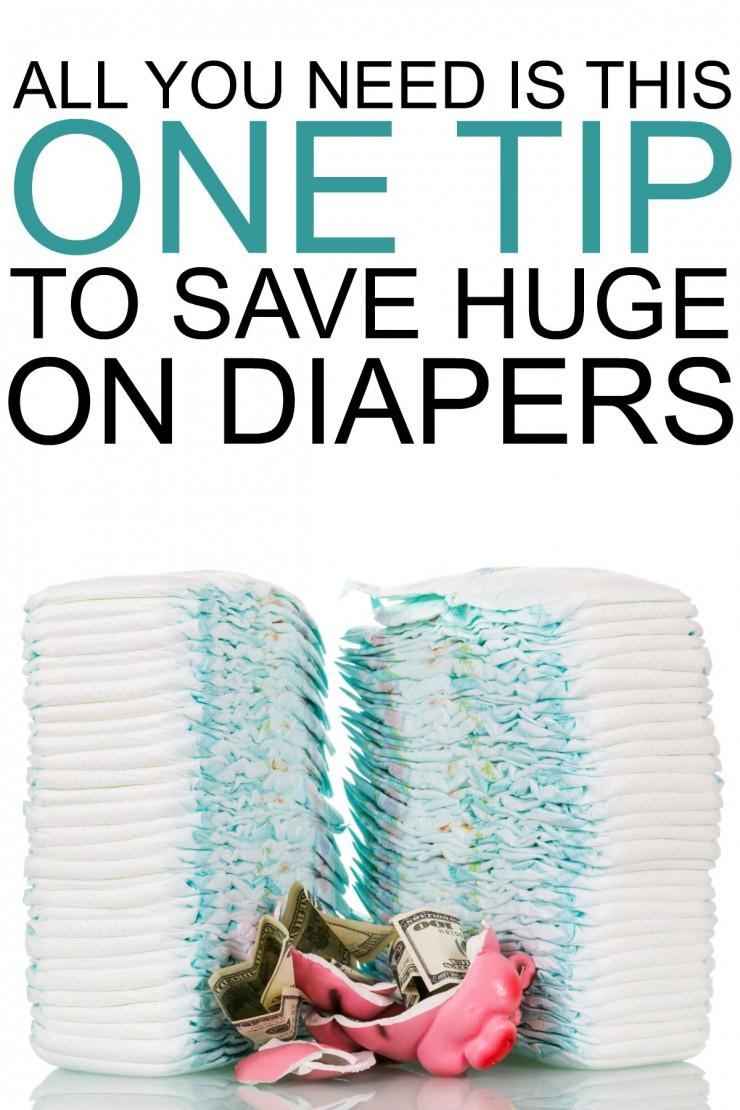 All you need is this one tip to save huge on Diapers... because a new baby shouldn't cost you a fortune.