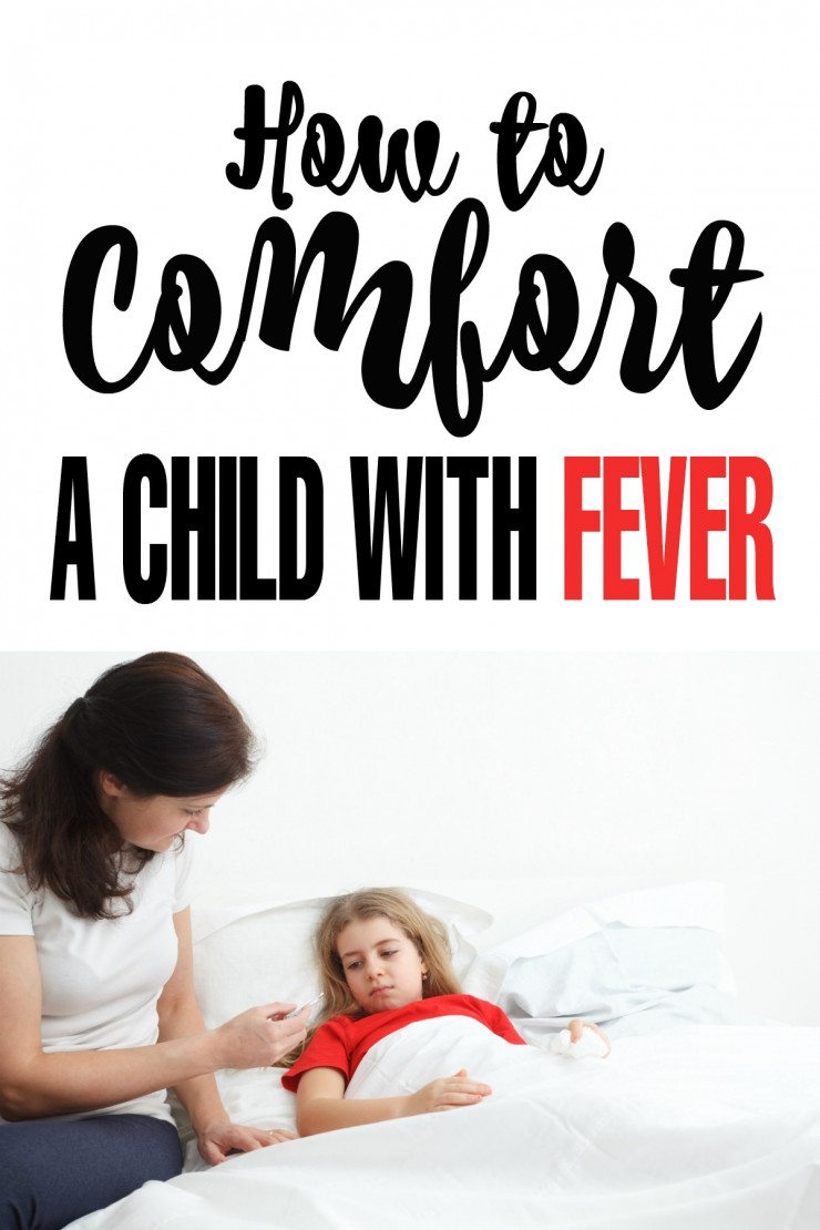 How to Comfort a Child with Fever