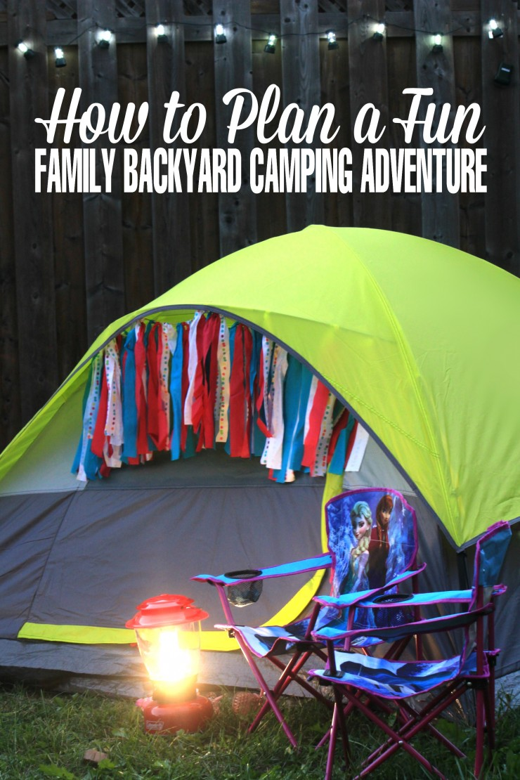 How to Plan a Fun Family Backyard Camping Adventure - Power more summer with a fun staycation with ideas for a fabulous camping trip right at home.