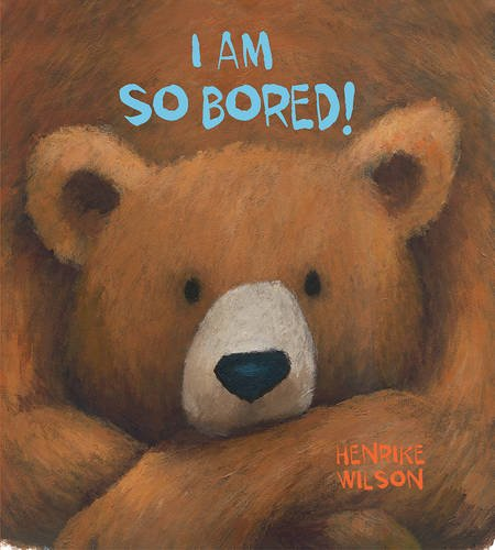 I am So Bored by Henrike Wilson