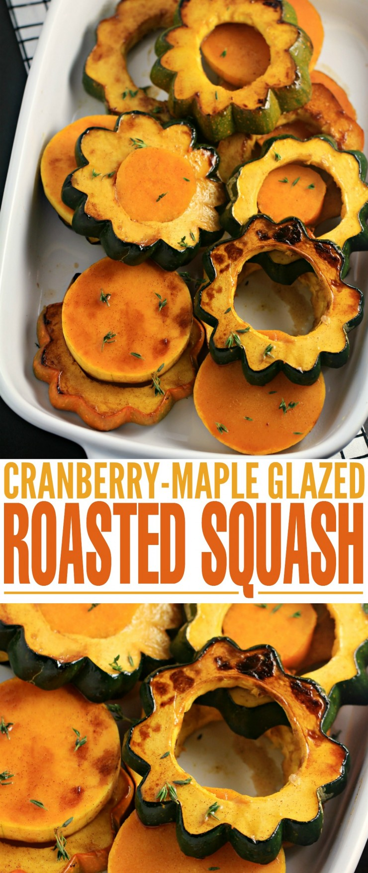 This Roasted Squash with Cranberry-Maple Glaze recipe makes for a perfect autumn side dish. Pair with turkey and all your other fixings for a delicious Thanksgiving feast or serve simply as part of a regular family weekday meal.