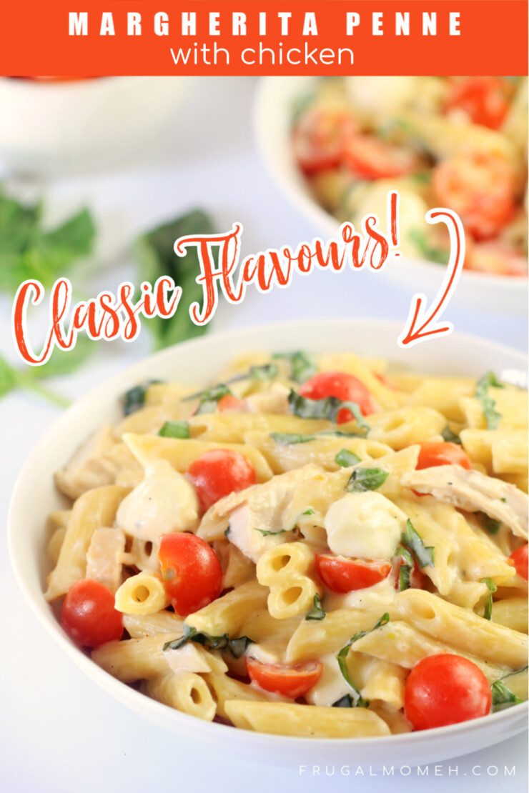 The classic pizza gets a makeover into a delicious family meal idea in this Margherita Penne with Chicken recipe featuring fresh tomatoes, basil and cheese.
