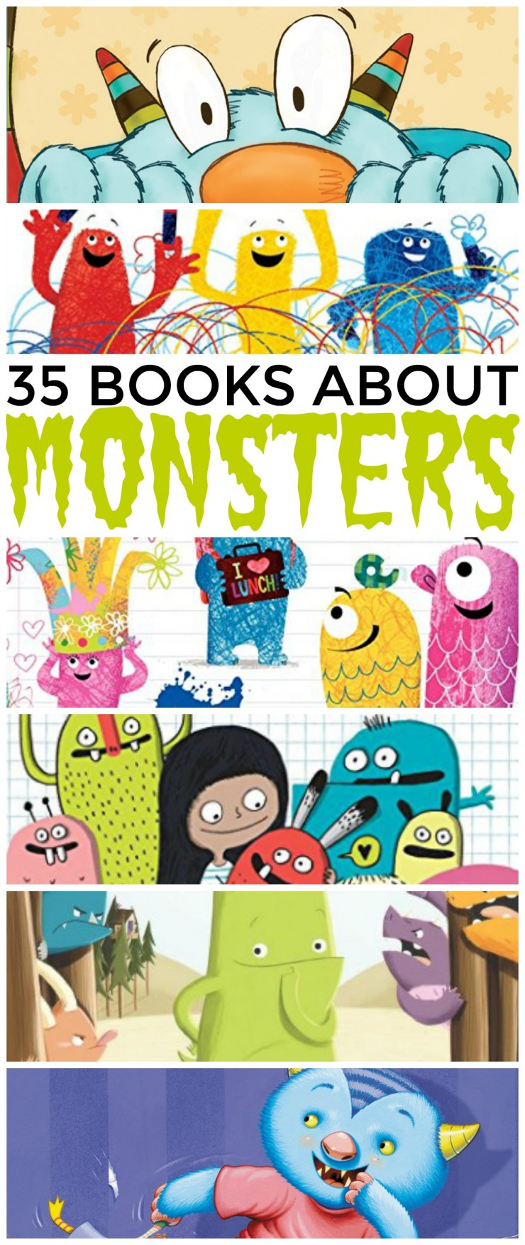 35 books about monsters for kid aged 3-6. Make Monsters fun, not scary, with these great monster books!