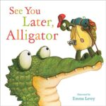 See You Alligator by Sally Hopgood