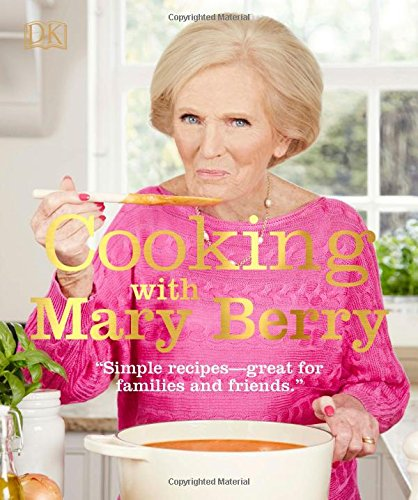 Cooking with Mary Berry (and Baking with Mary Berry)