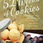 52 Weeks of Cookies: How One Mom Refused to Be Beaten by Her Son's Deployment by Maggie McCreath