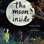 The Moon Inside by Sandra V. Feder