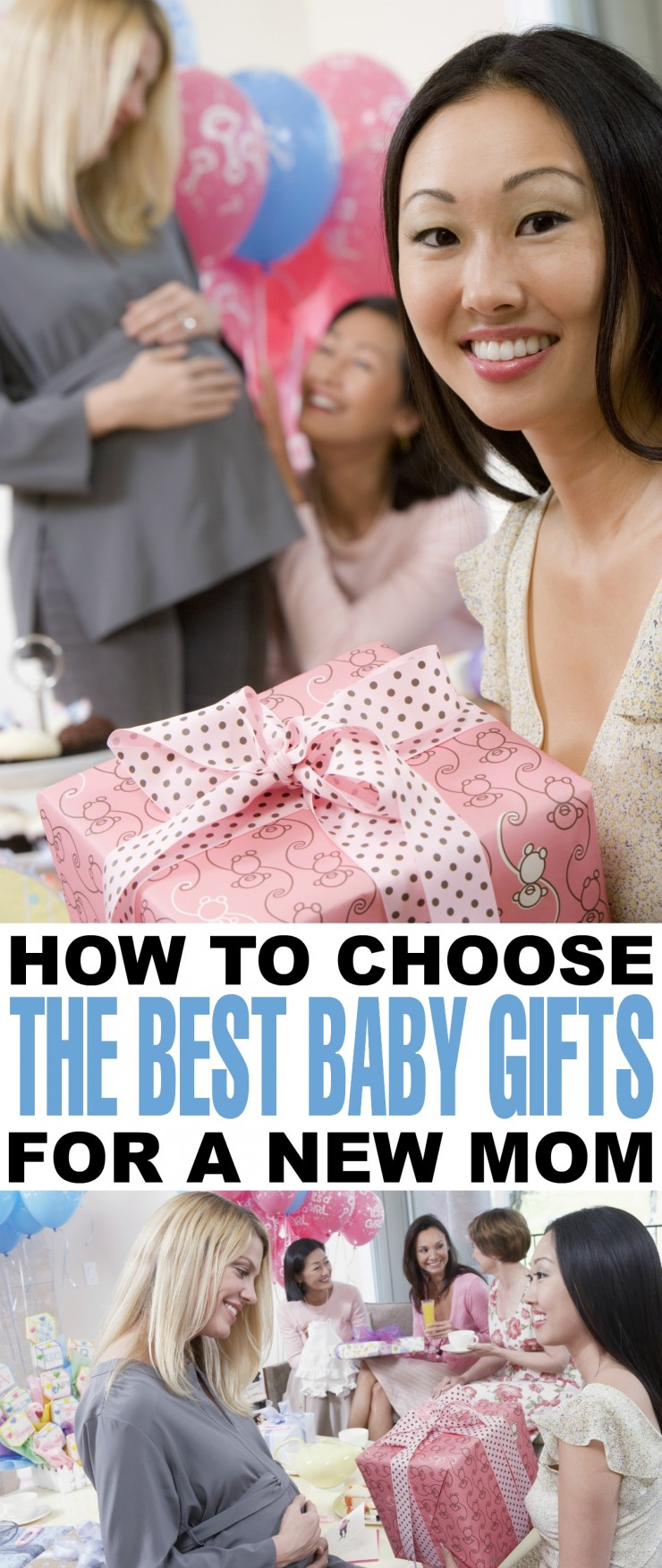 How to Choose the Best Baby Gifts for a New Mom - tips and ideas you need to know before your next baby shower!
