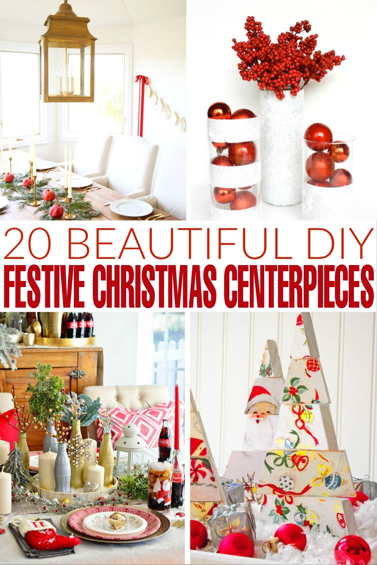 I put together a collection of 20 stunning DIY festive Christmas centerpieces that won't take long to make and don't require expensive materials.