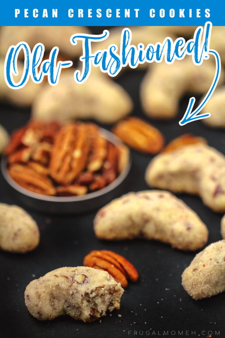 These buttery, melt-in-your-mouth old-fashioned pecan crescents cookies are a family heirloom Christmas cookie recipe.