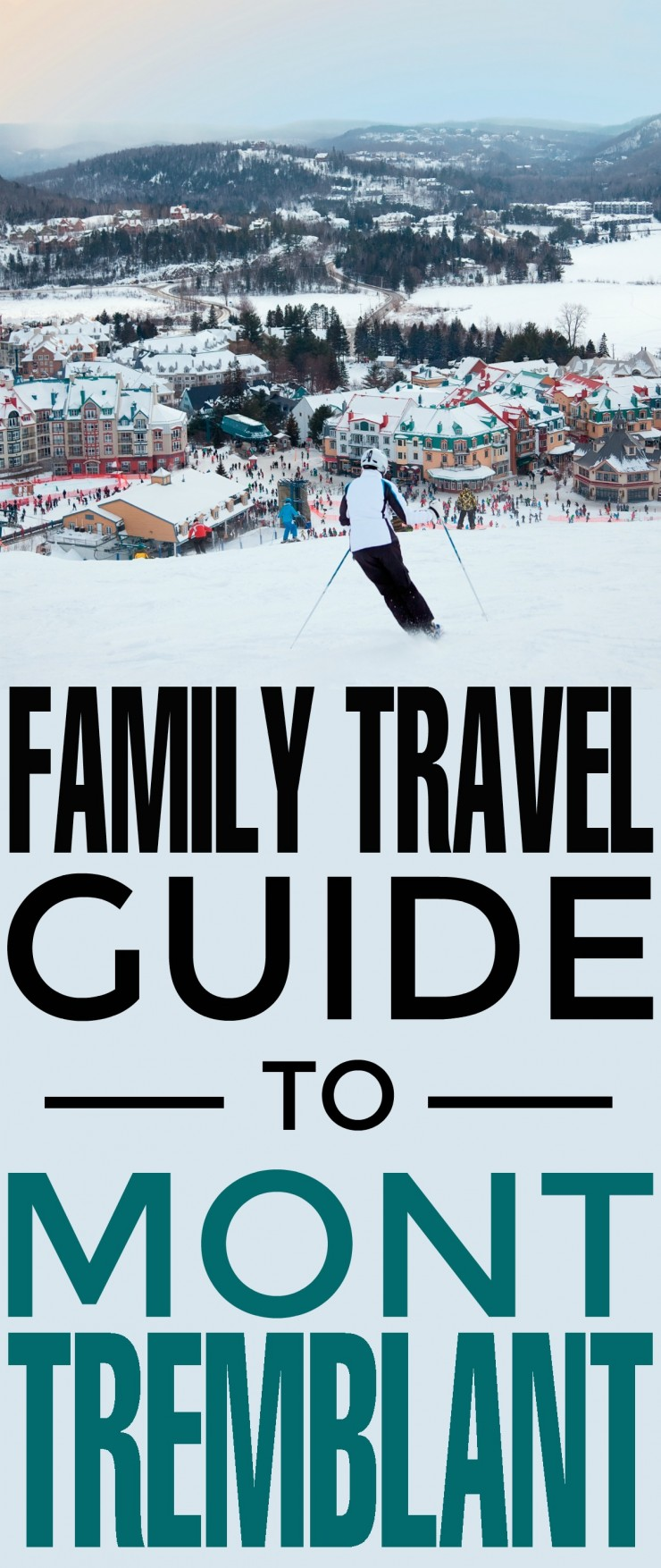 Tremblant is a Ski Resort located on Mont Tremblant in the Laurentian mountains of Québec, here in Canada and it really does have something for everyone. This Family Travel Guide to Mont Tremblant will give you all the best tips for the attractions and restaurants you will want to check out on your own trip!