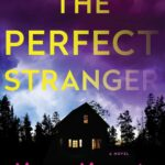 The Perfect Stranger by Megan Miranda + A Note from the Author
