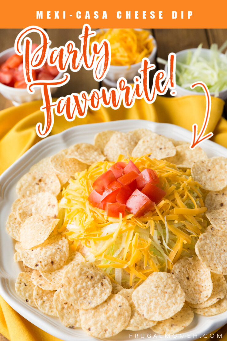 This Mexi-Casa cheese dip has been a family favourite for decades. It's a fabulous appetizer for any party or family get-together.
