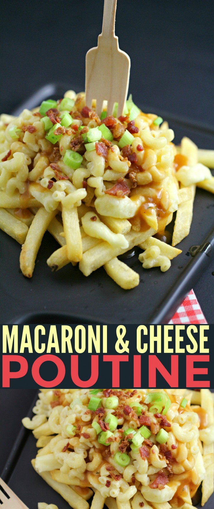 This Macaronia & Chesese Poutine is a comforting dish that starts off with Italpasta white cheddar macaroni & cheese sitting on top a bed of fries that are loaded up with fresh cheese curds, gravy, green onions and finished off with bacon.