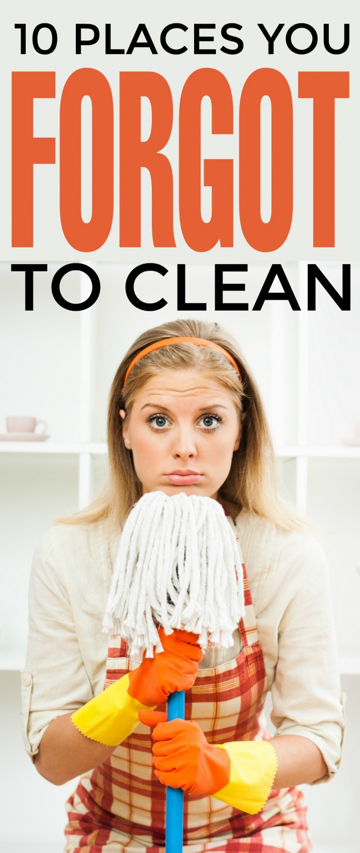 When it comes to deep cleaning your house you might think of all the usual spots to clean from baseboards to your oven. Let's face it though, there are a myriad of spots to tackle in a home and you are bound to miss a few. Check out these ten places you forgot to clean during your last spring cleaning!