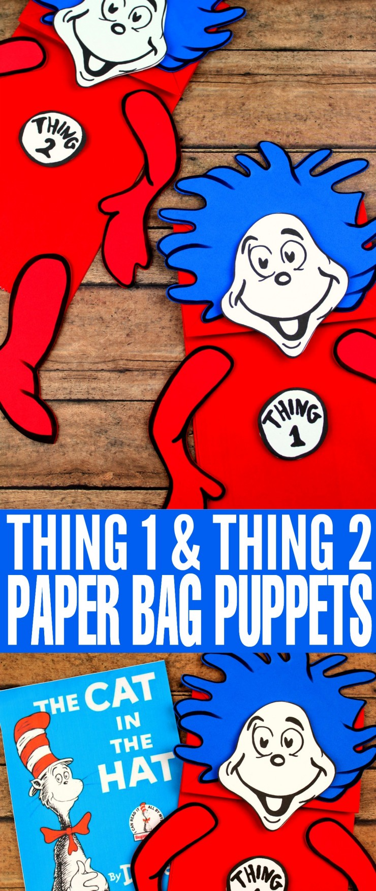 This Thing 1 and Thing 2 Paper Bag Puppet Craft is a fun kids craft that ties in really well with The Cat in the Hat. It's a perfect craft for Dr. Seuss day which is coming up on the March 2nd!