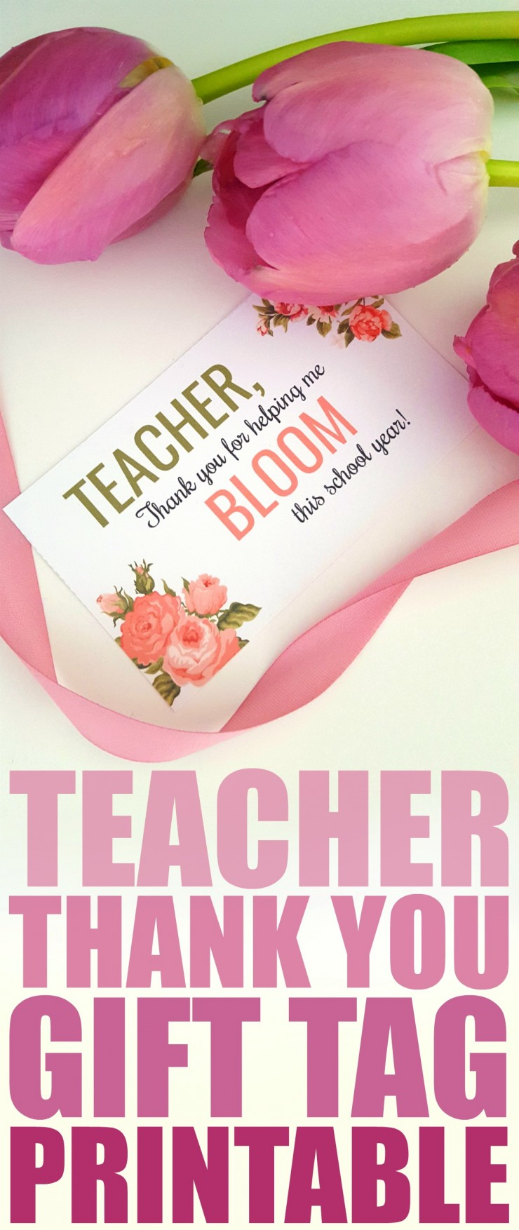 Show your appreciation and thanks to your child's teacher with a bouquet of flowers, and dress it up with this Teacher Thank You gift card tag.