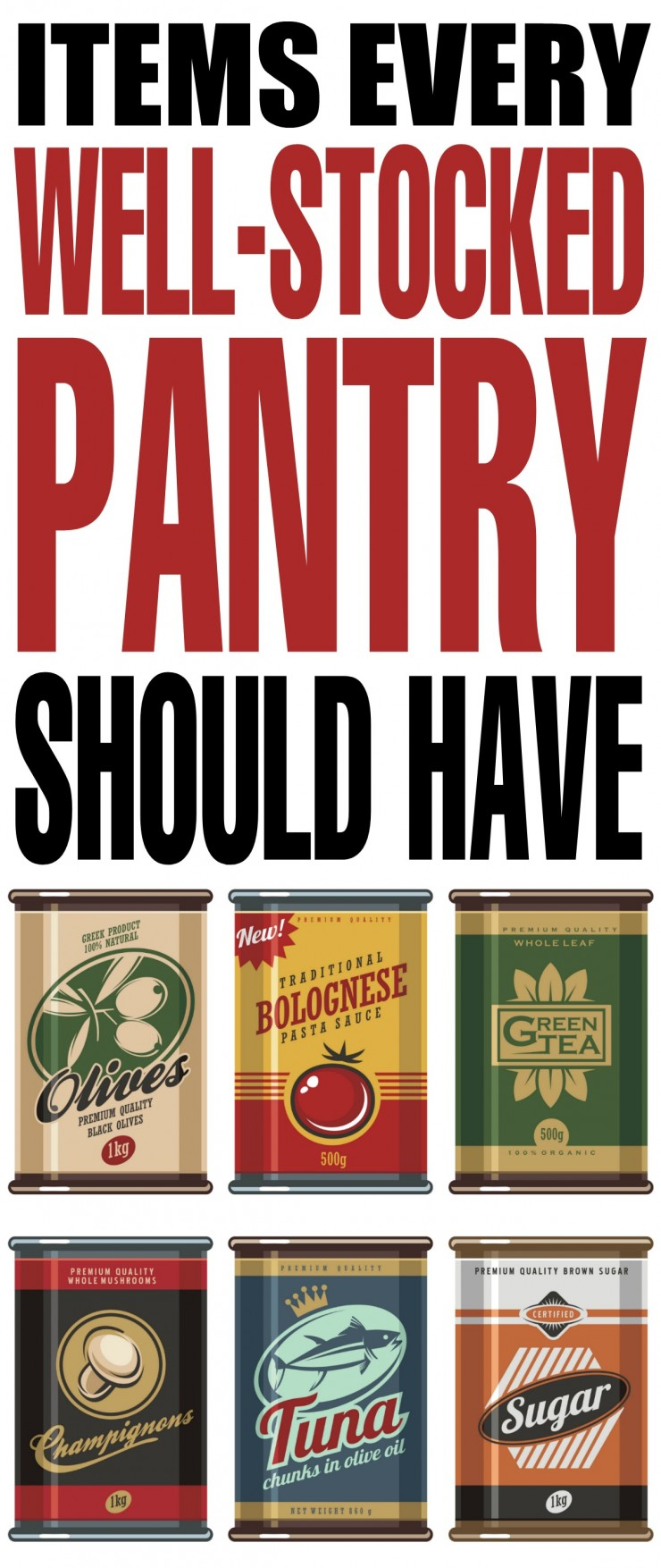 Items Every Well-Stocked Pantry Should Have