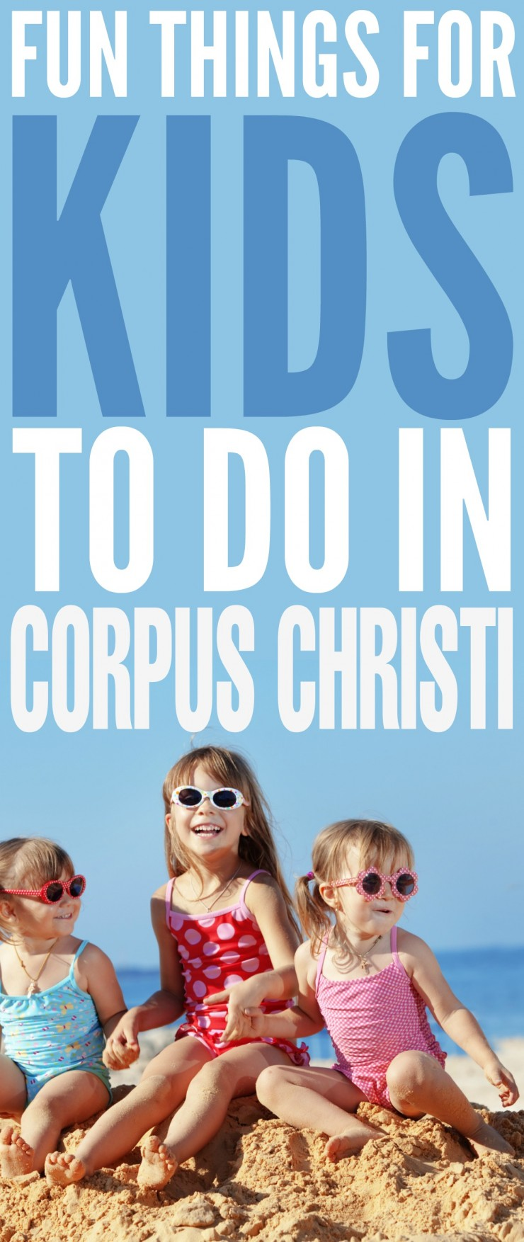No matter if you want to spend your time indoors visiting things like museums and aquariums, or outdoors visiting islands or state parks, Corpus Christi has something for everyone.