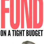 How to Create an Emergency Fund On A Tight Budget