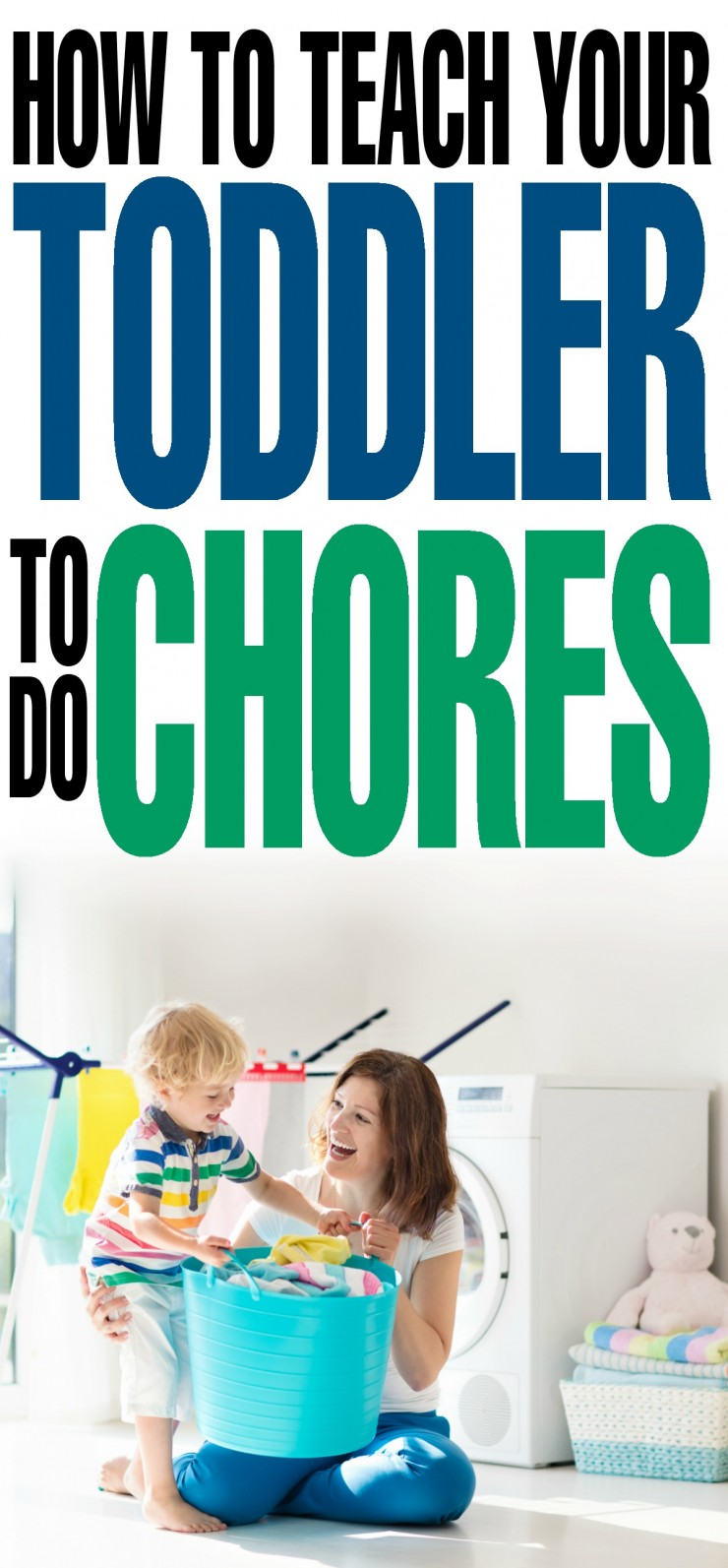 How to Teach Your Toddler to do Chores