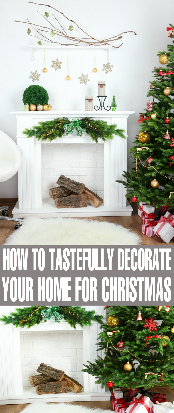 we've come up with a few tips to help you tastefully decorate your home for Christmas.