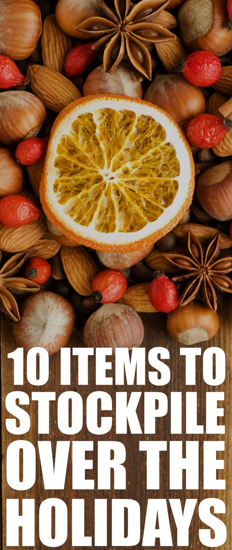 10 Pantry Items to Stockpile Over the Holidays