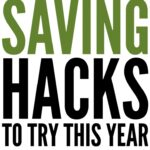 11 Money Saving Hacks To Try This Year
