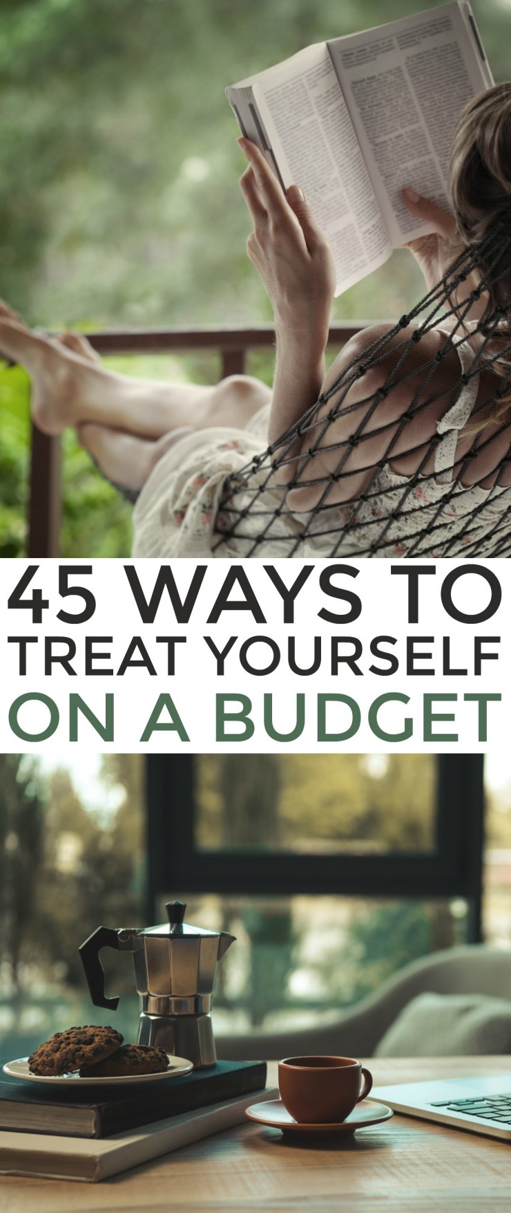 45 Ways to Treat Yourself Without Spending Money