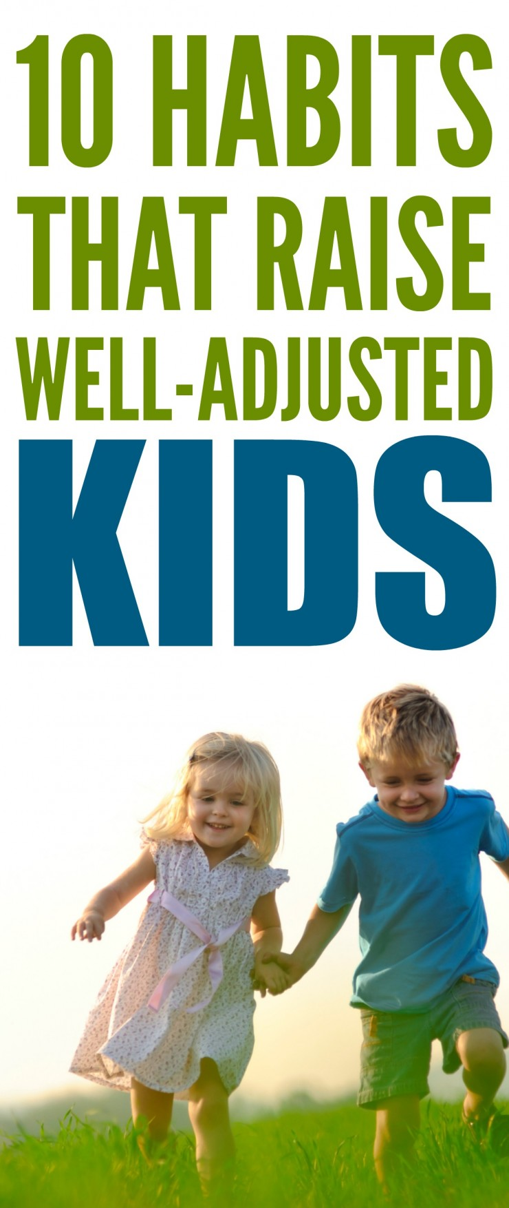 10 Habits That Raise Well-Adjusted Kids
