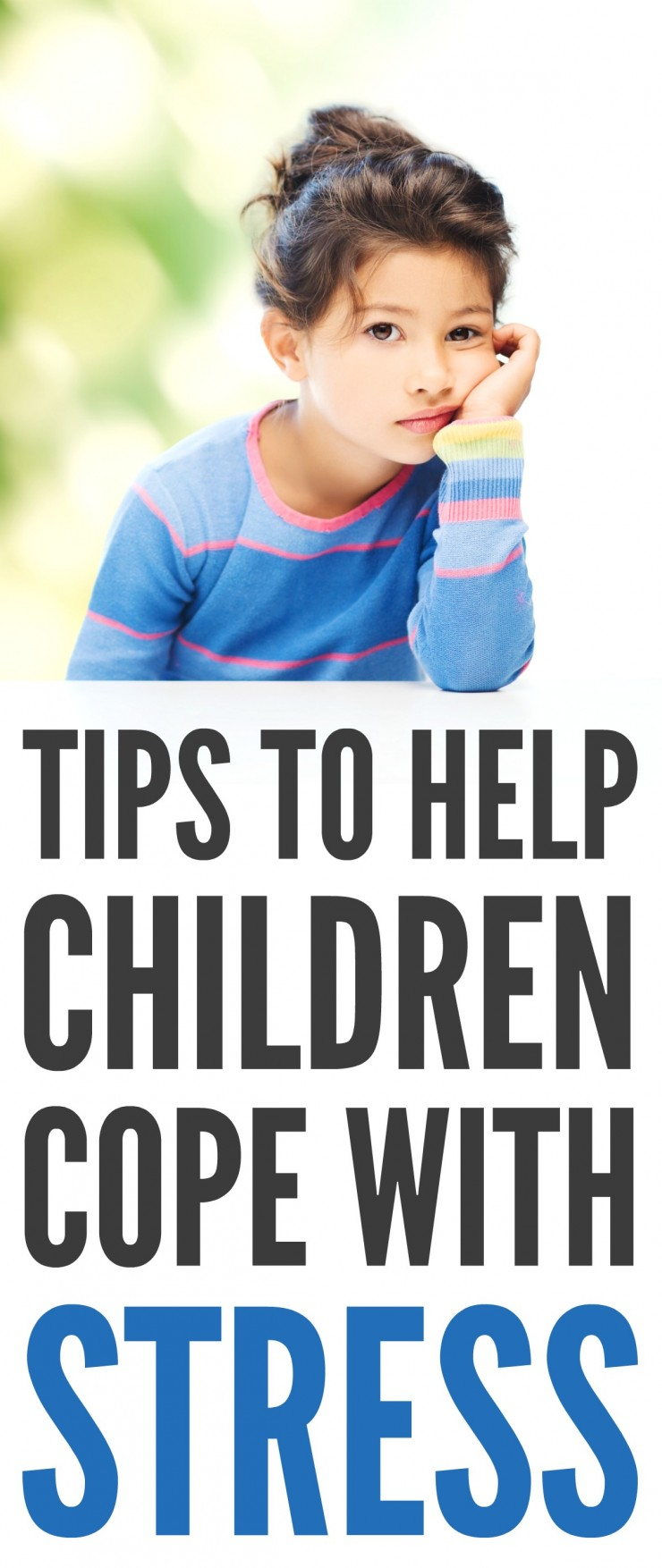 Tips to Help Children Cope with Stress