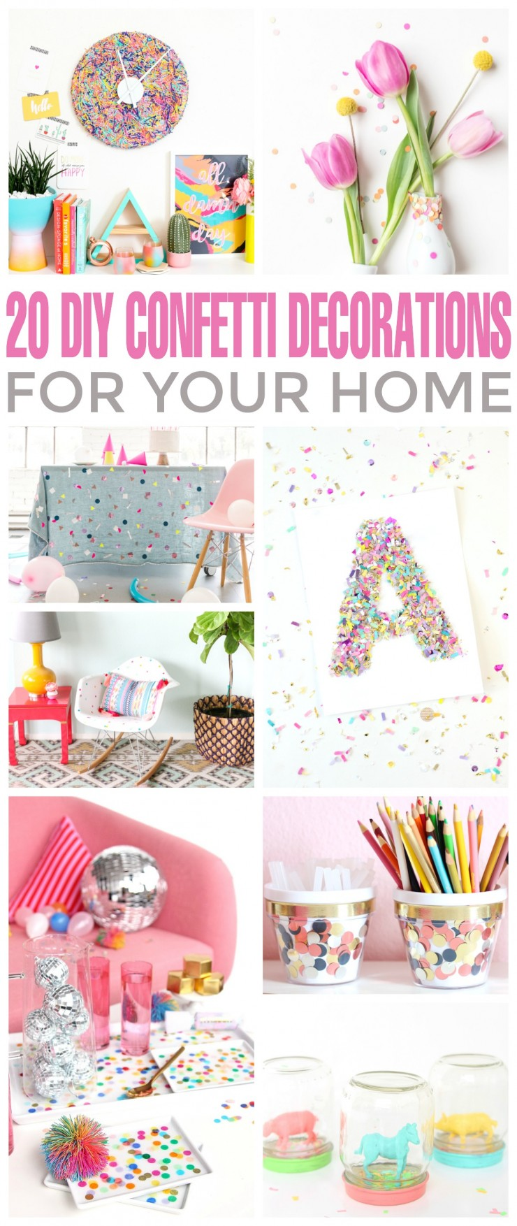 Add a splash of confetti to your decor to liven up any room! For some inspiration, just check out these 20 DIY confetti decorations for your home.