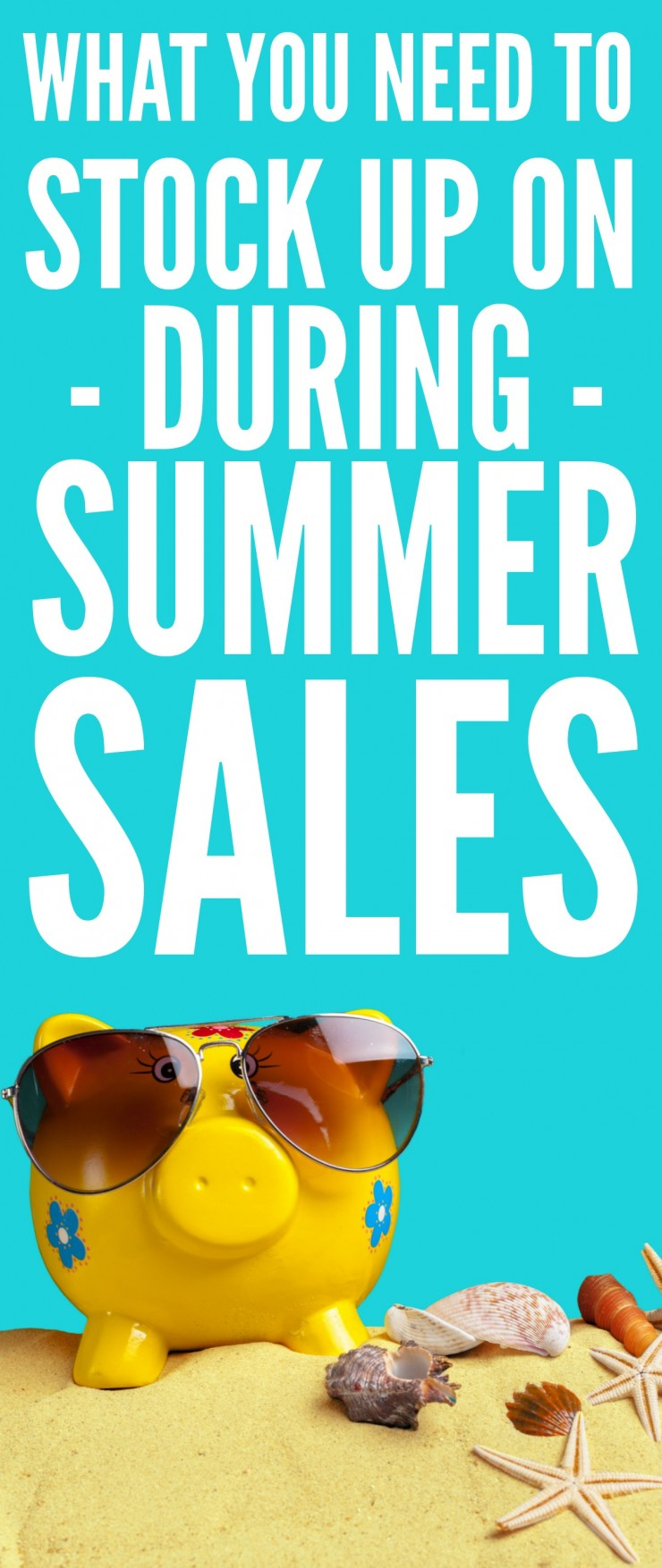 What You NEED to Stock Up on During Summer Sales