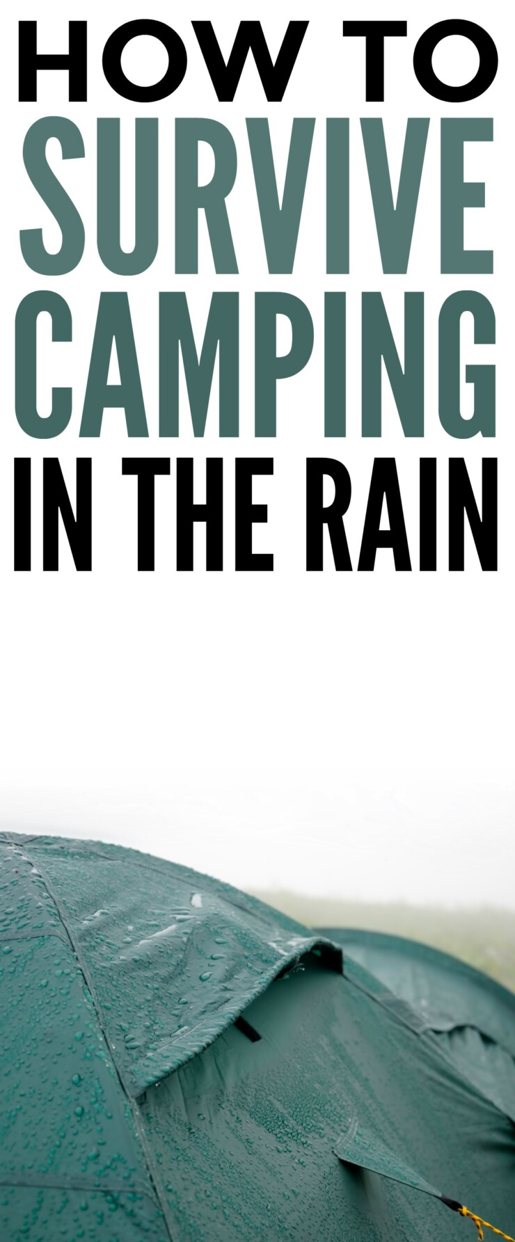 How to Survive Camping in the Rain