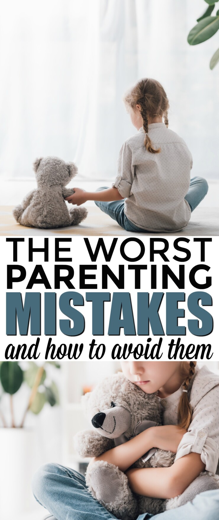 The Worst Parenting Mistakes and How to Avoid Them