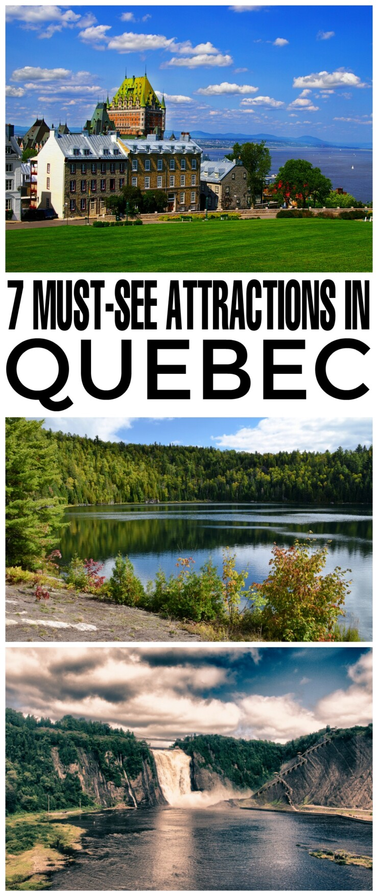 7 Must-See Attractions in Quebec, Canada
