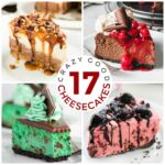 17 Crazy Good Cheesecakes